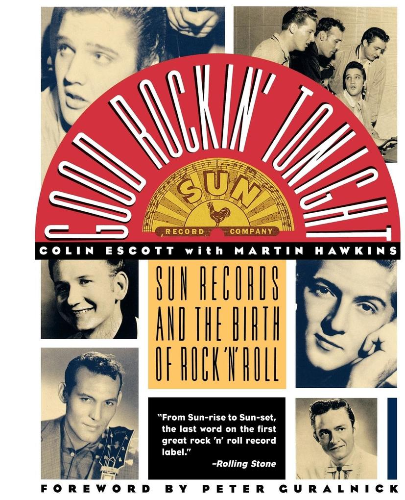 Good Rockin' Tonight: Sun Records and the Birth of Rock 'n' Roll als Taschenbuch