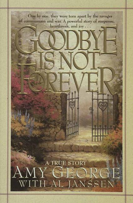 Goodbye Is Not Forever als Taschenbuch