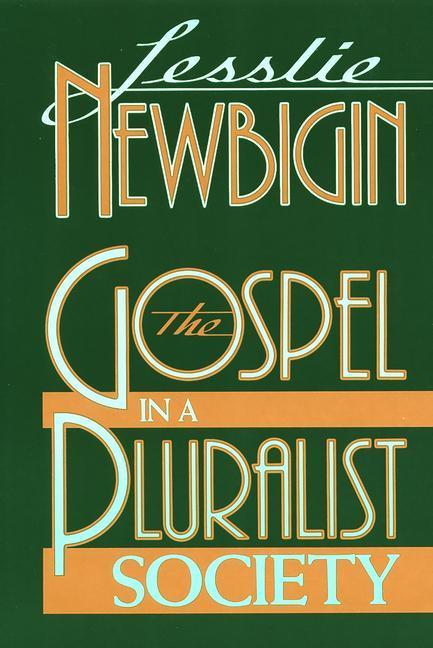 The Gospel in a Pluralist Society als Taschenbuch