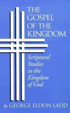 The Gospel of the Kingdom als Taschenbuch