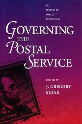 Governing the Postal Service als Buch