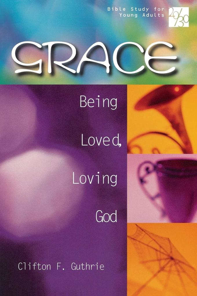 20/30 Bible Study for Young Adults Grace als Taschenbuch