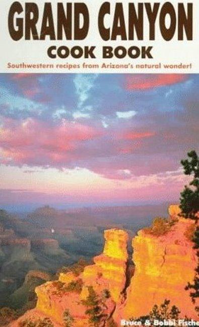 Grand Canyon Cook Book als Taschenbuch