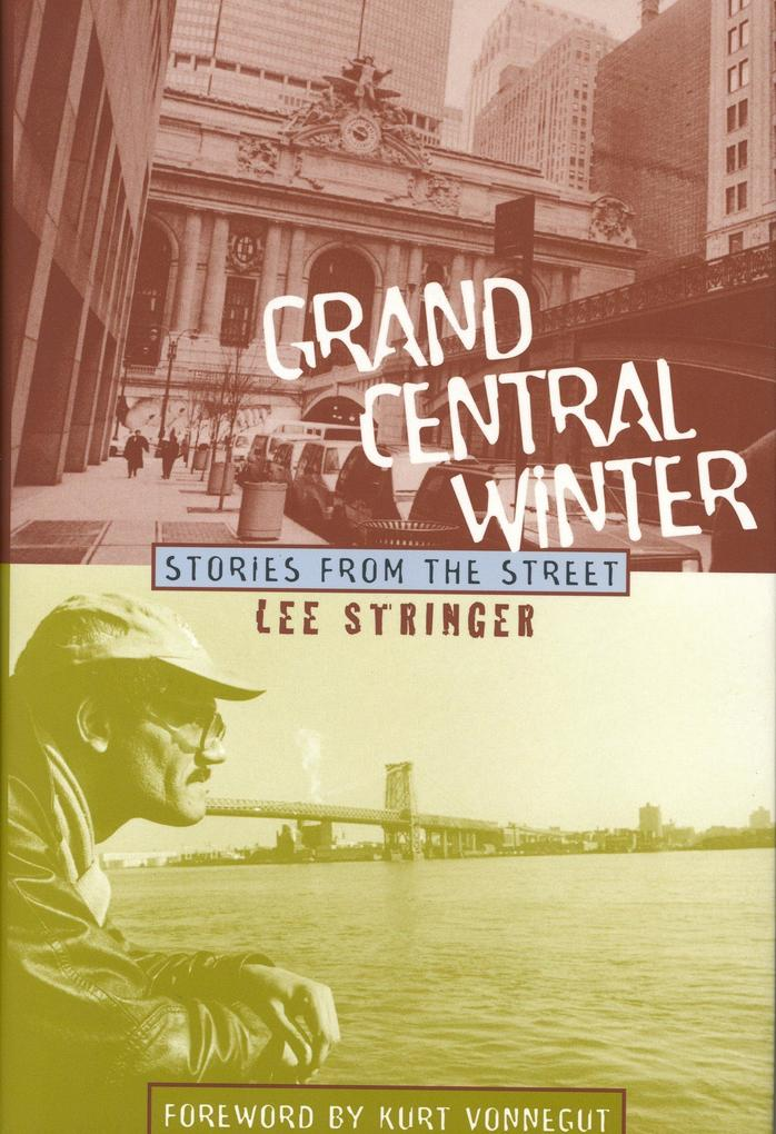 Grand Central Winter: Stories from the Street als Buch