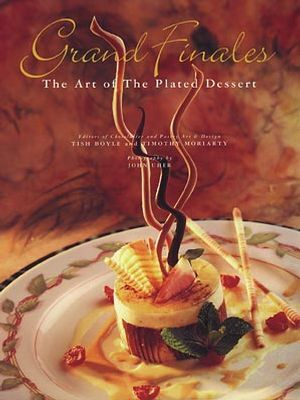 Grand Finales: The Art of the Plated Dessert als Buch