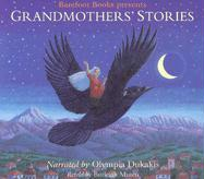 Grandmother's Stories: Wise Woman Tales from Many Cultures als Hörbuch