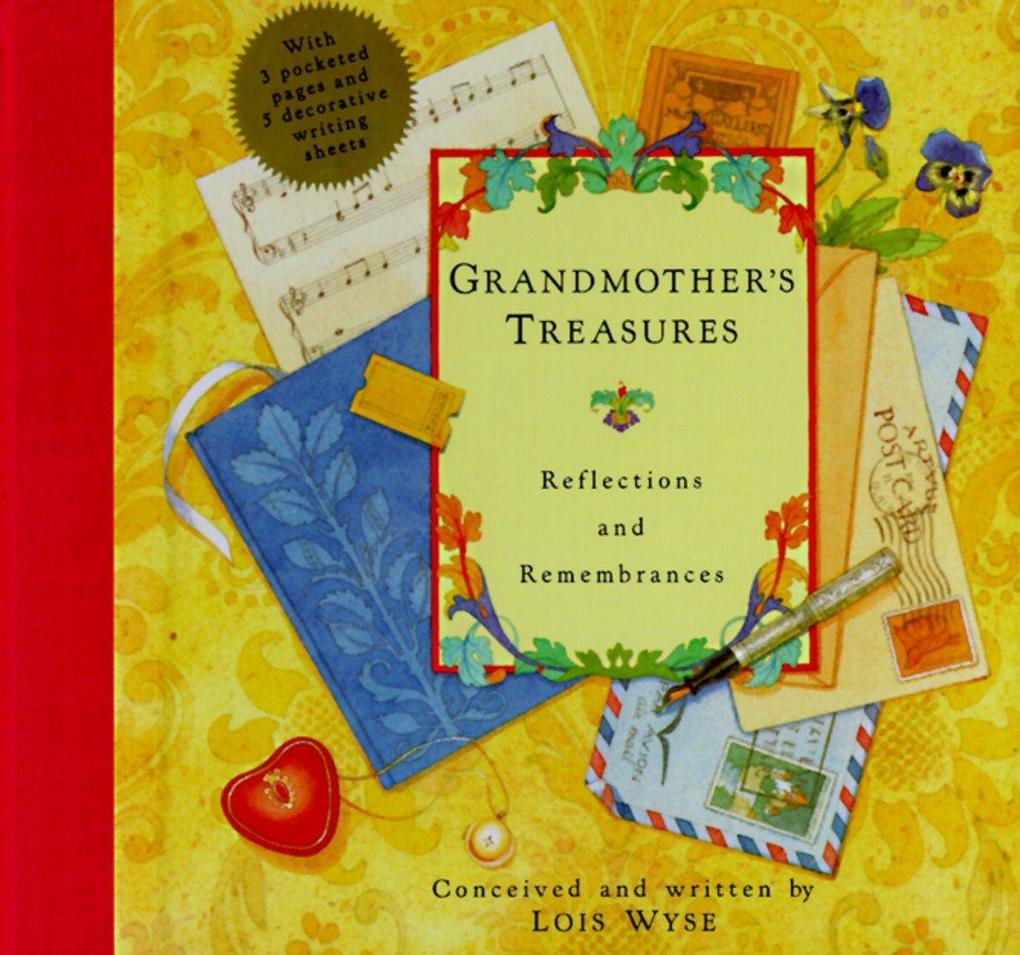 Grandmother's Treasures: Reflections and Remembrances als Buch