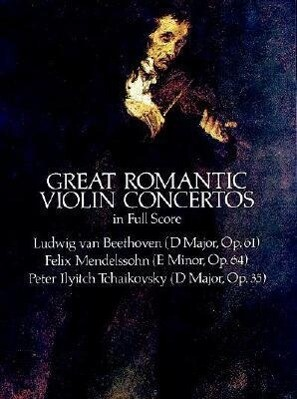 Great Romantic Violin Concertos in Full Score als Taschenbuch