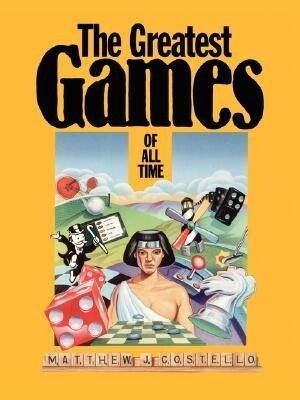The Greatest Games of All Time als Taschenbuch