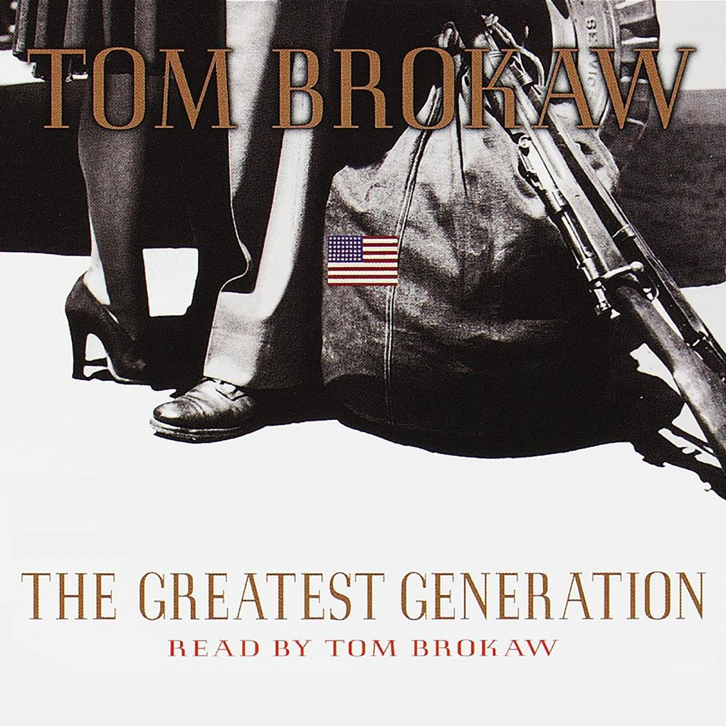 The Greatest Generation als Hörbuch