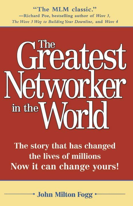 The Greatest Networker in the World: The Story That Has Changed the Lives of Millions Now It Can Change Yours! als Taschenbuch