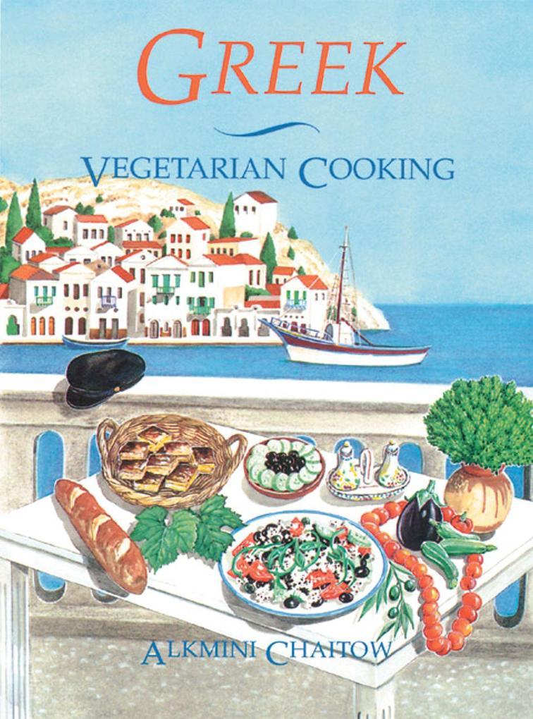 Greek Vegetarian Cooking als Taschenbuch