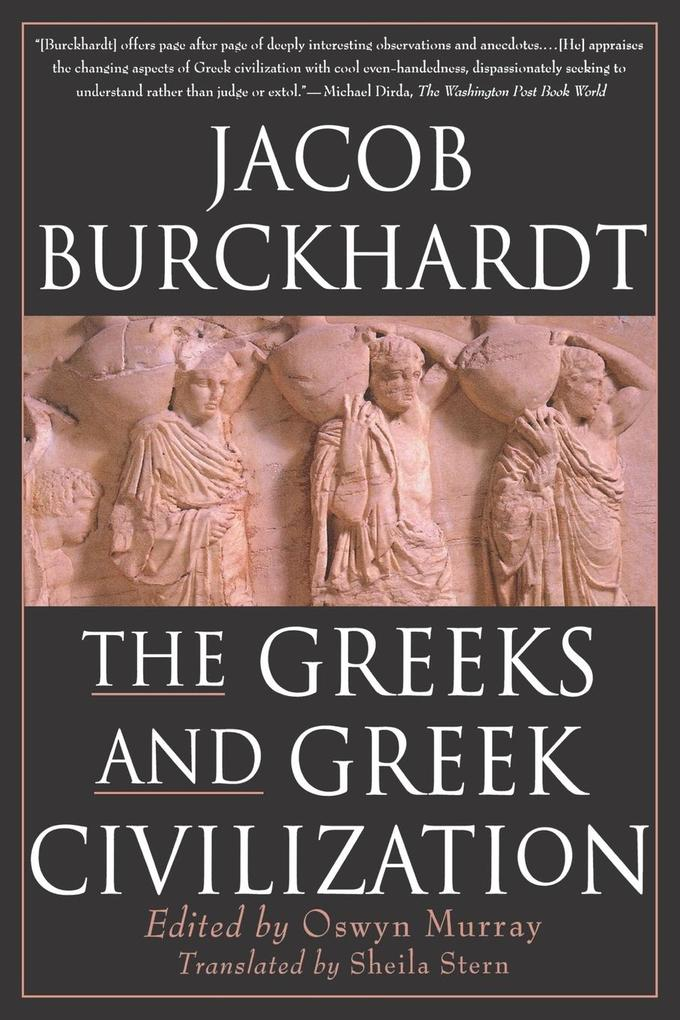 The Greeks and Greek Civilization als Taschenbuch