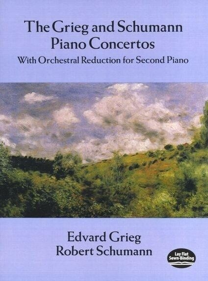 Grieg and Schumann Piano Concertos: With Orchestral Reduction for Second Piano als Taschenbuch