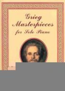 Grieg Masterpieces for Solo Piano: 23 Works als Taschenbuch