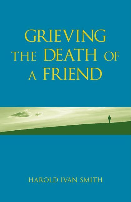 Grieving the Death of a Friend als Taschenbuch