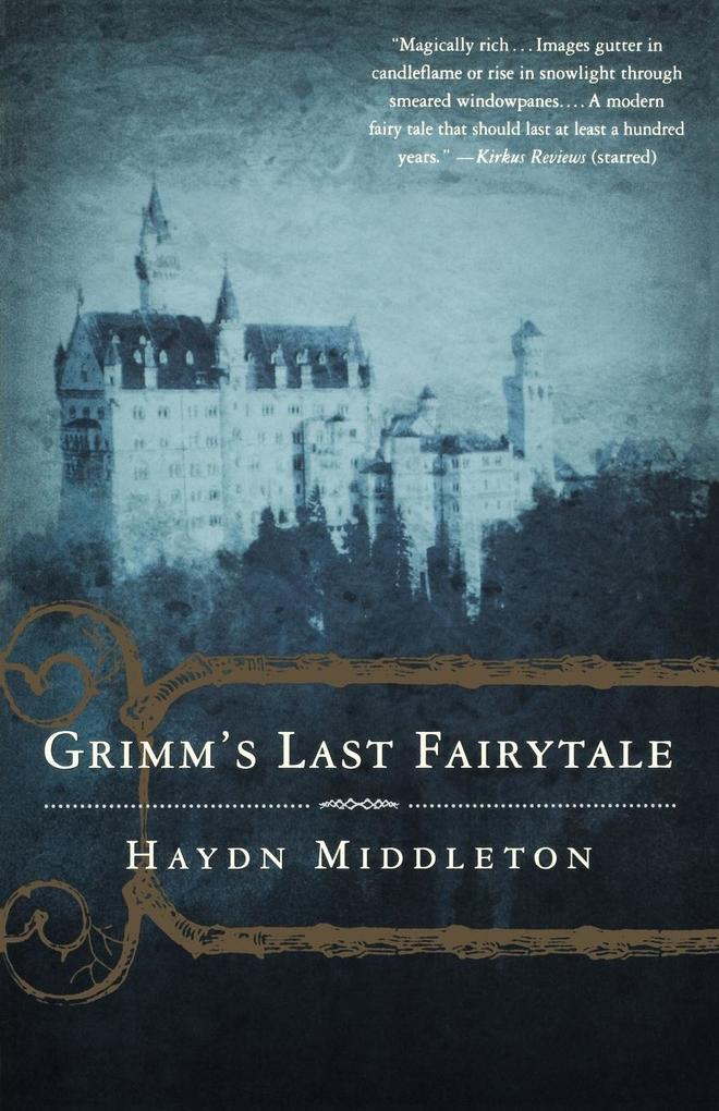 Grimm's Last Fairytale als Taschenbuch