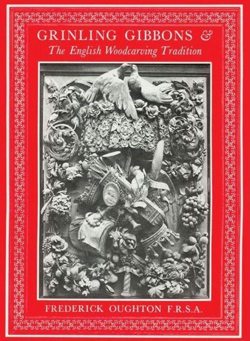 Grinling Gibbons & the English Woodcarving Tradition als Taschenbuch