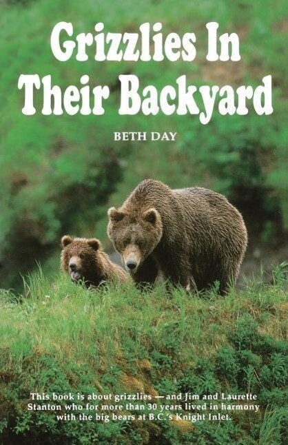 Grizzlies in Their Backyard als Taschenbuch