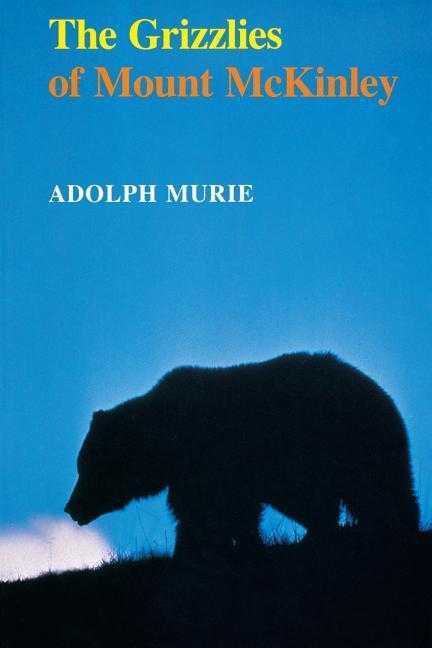 The Grizzlies of Mount McKinley als Taschenbuch