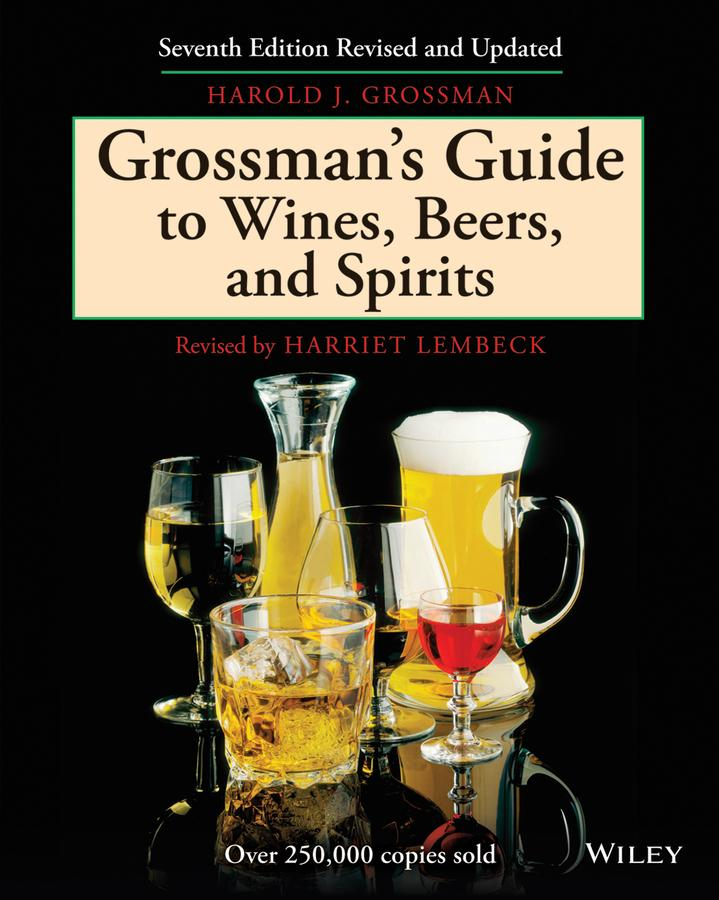 Grossman's Guide to Wines, Beers, and Spirits als Buch