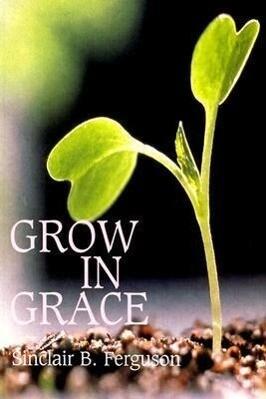 Grow in Grace als Taschenbuch