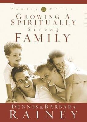Growing a Spiritually Strong Family als Buch
