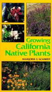 Growing California Native Plants als Taschenbuch