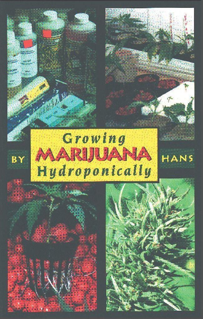 Growing Marijuana Hydroponically als Taschenbuch