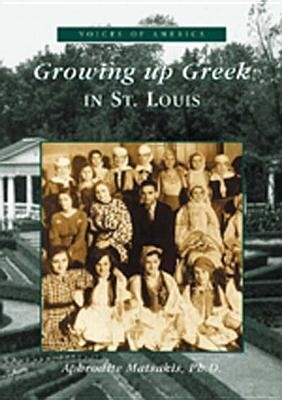 Growing Up Greek in St. Louis als Taschenbuch
