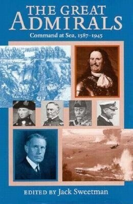 The Great Admirals: Command at Sea, 1587-1945 als Buch