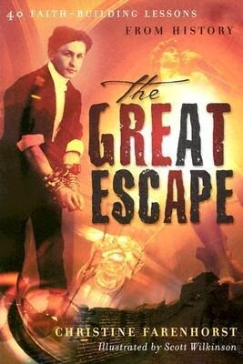 The Great Escape: 40 Faith-Building Lessons from History als Taschenbuch