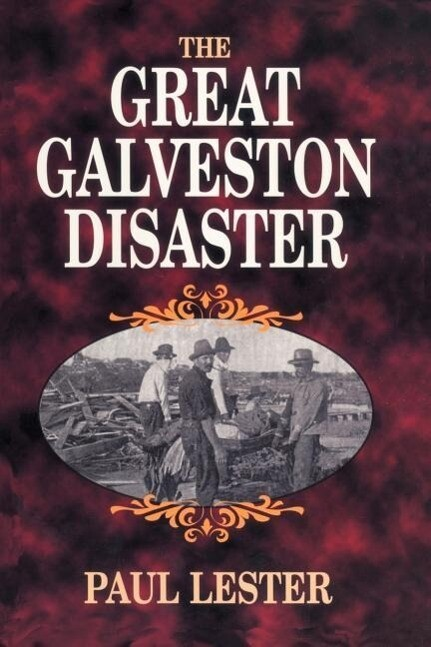 The Great Galveston Disaster als Taschenbuch