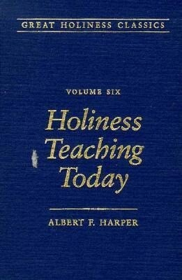 Holiness Teaching Today: Volume 6 als Buch