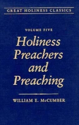 Holiness Preachers and Preaching: Volume 5 als Buch