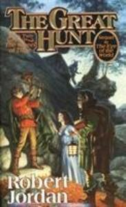 The Great Hunt: Book Two of 'the Wheel of Time' als Taschenbuch