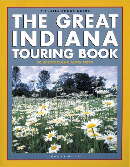 The Great Indiana Touring Book als Taschenbuch