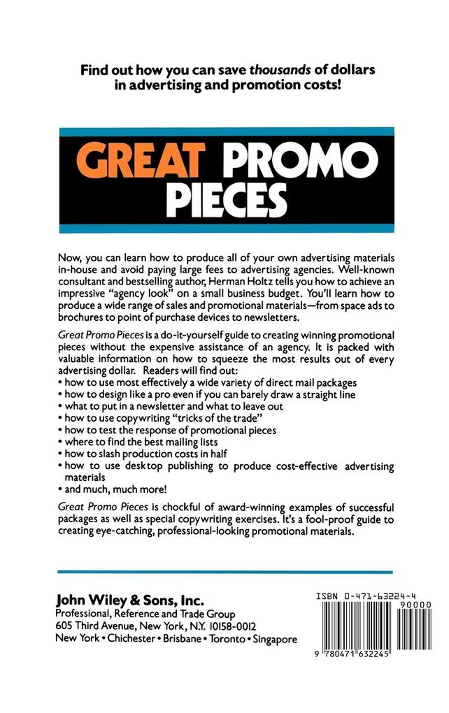 Great Promo Pieces: Create Your Own Brochures, Broadsides, Ads, Flyers and Newsletters That Get Results als Buch