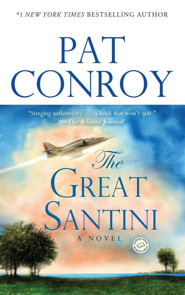 The Great Santini als Taschenbuch