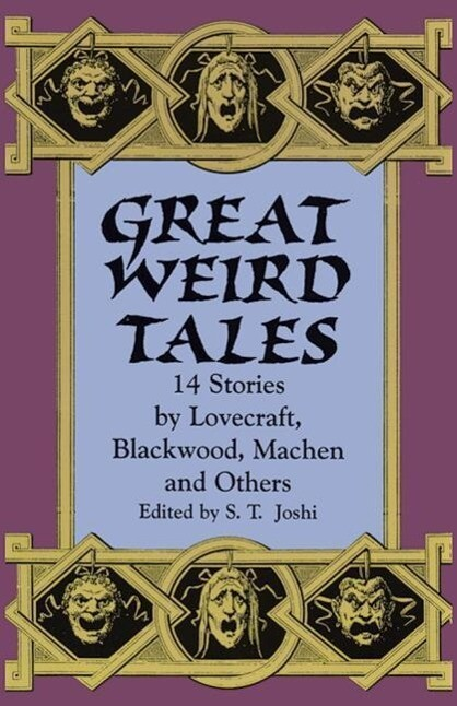 Great Weird Tales: 14 Stories by Lovecraft, Blackwood, Machen and Others als Taschenbuch