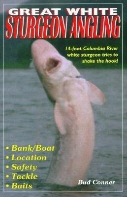 Great White Sturgeon Angling als Taschenbuch