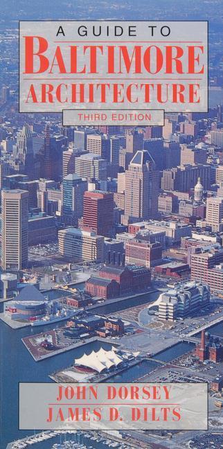 A Guide to Baltimore Architecture als Taschenbuch
