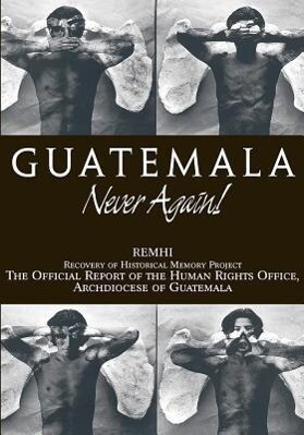 Guatemala: Never Again als Taschenbuch