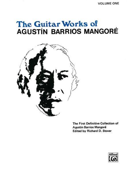 Guitar Works of Agustin Barrios Mangore, Vol 1 als Taschenbuch