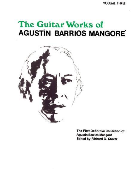 Guitar Works of Agustin Barrios Mangore, Vol 3 als Taschenbuch