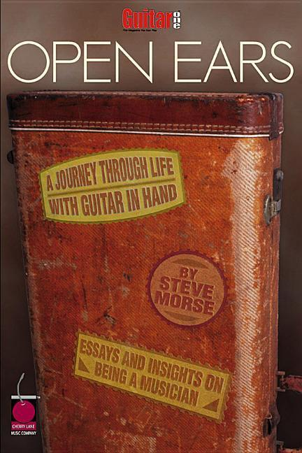 Guitar One Presents Open Ears: A Journey Through Life with Guitar in Hand als Taschenbuch