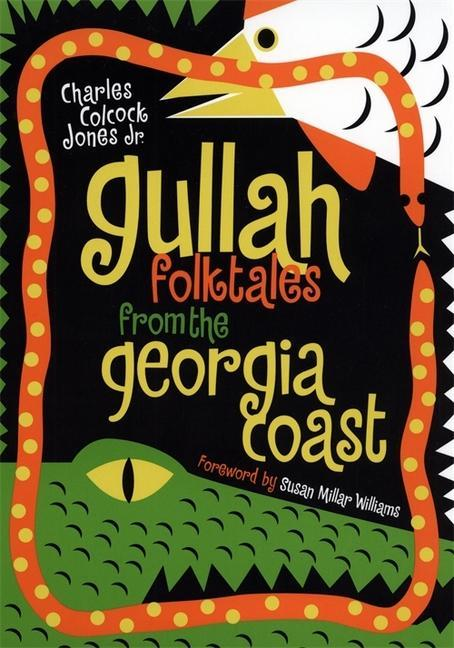 Gullah Folktales from the Georgia Coast als Taschenbuch