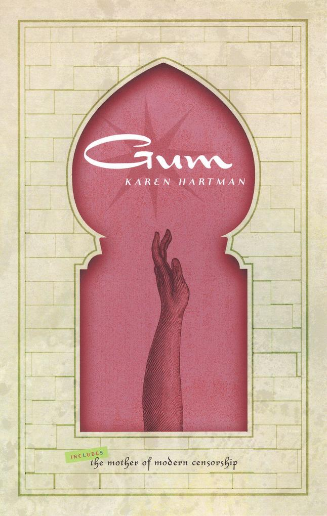 Gum: Includes the Mother of Modern Censorship als Taschenbuch