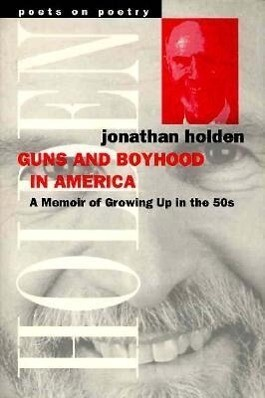 Guns and Boyhood in America: A Memoir of Growing Up in the 50s als Taschenbuch