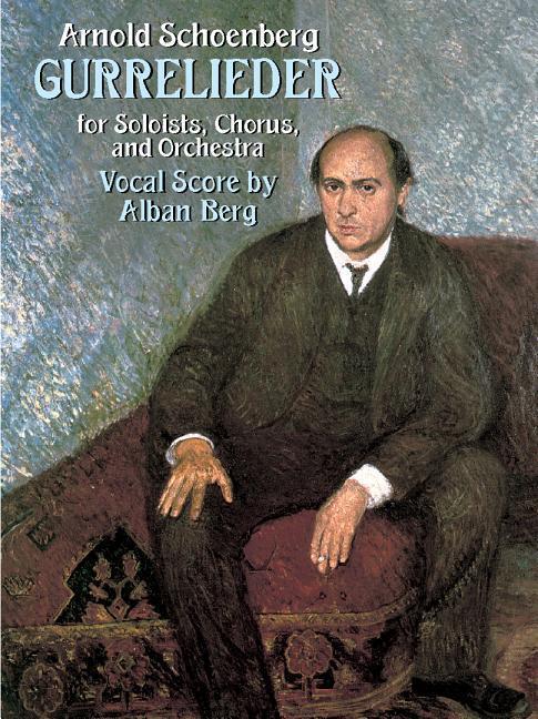 Gurrelieder for Soloists, Chorus and Orchestra als Taschenbuch